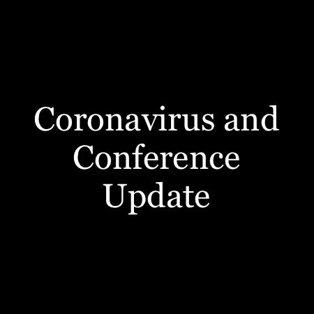 Conference Status and Coronavirus Update